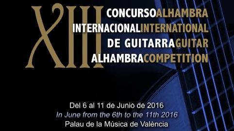 XIII Concurso Internacional de Guitarra Alhambra. Valencia 2016.