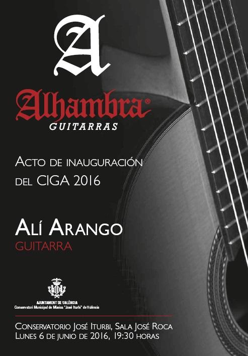 Acto Inauguración CIGA 2016 y Concierto de Alí Arango
